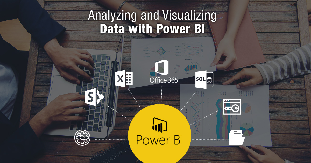 Analyzing and Visualizing Data with Power BI