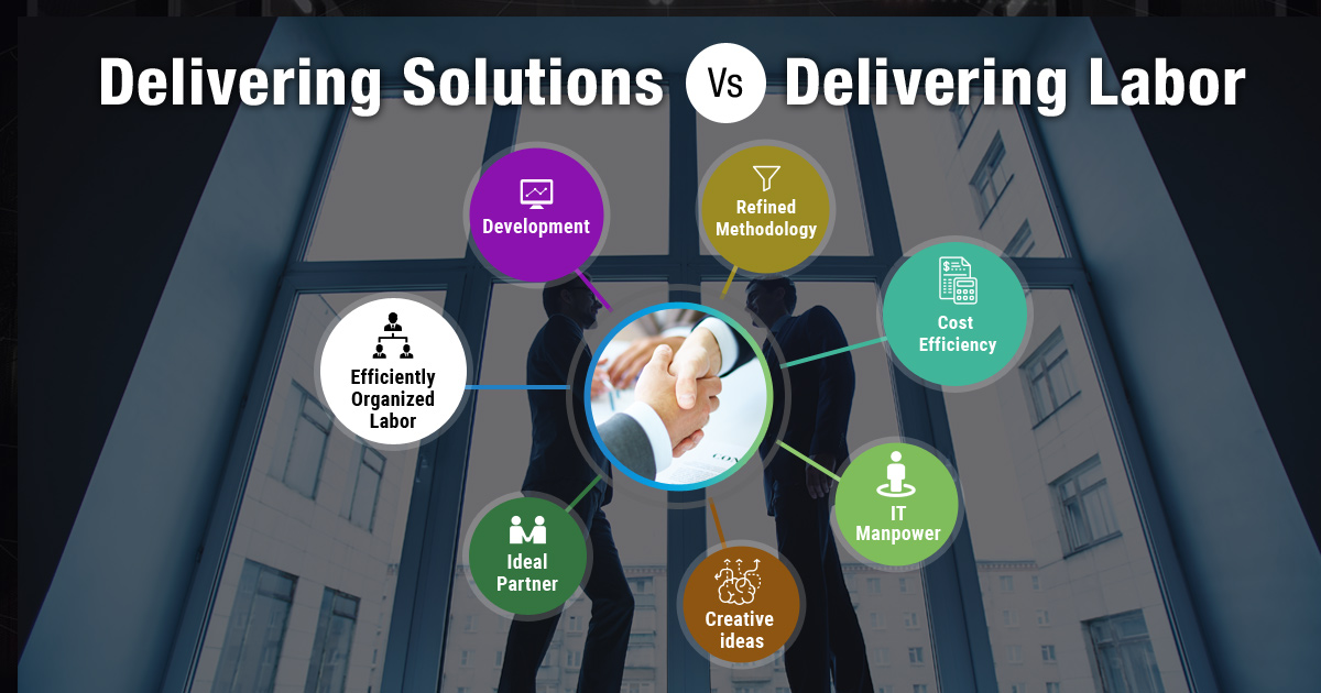 Delivering Solutions Vs Delivering Labor