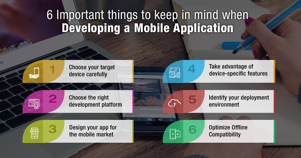 6 Important Things to Keep in Mind When Developing a Mobile Application