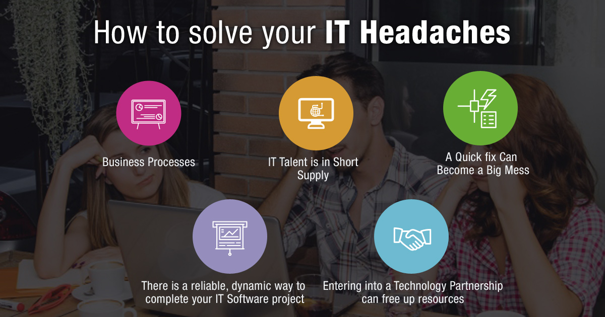 How to Solve your IT Headaches