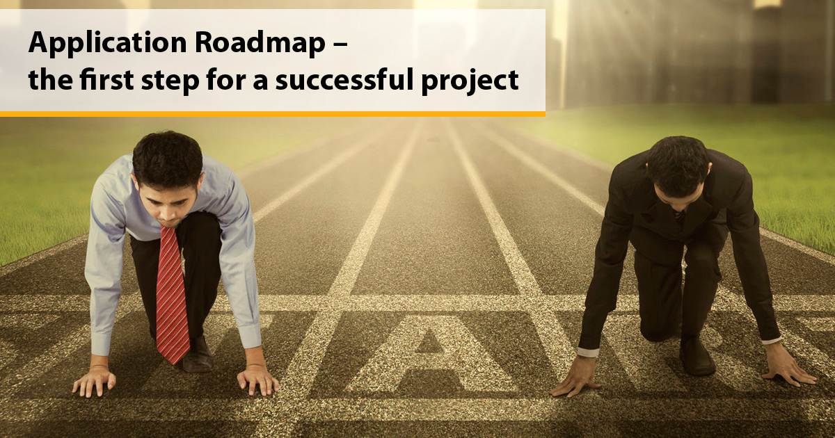 Application Roadmap – the first step for a successful project