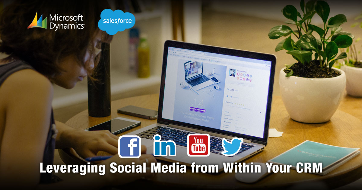Leveraging Social Media from Within Your CRM