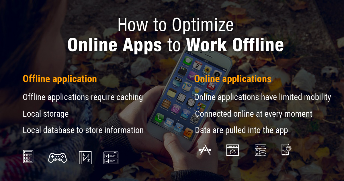 How to Optimize Online Apps to Work Offline