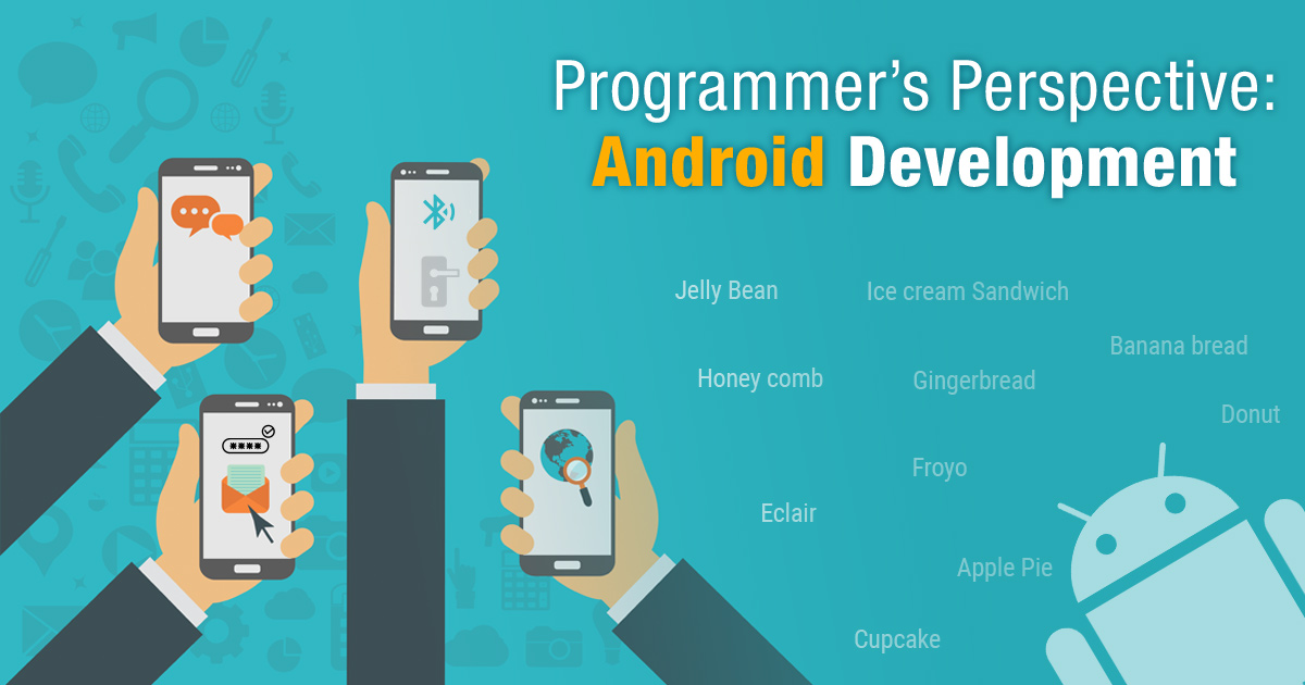 Programmer's Perspective: Android Development