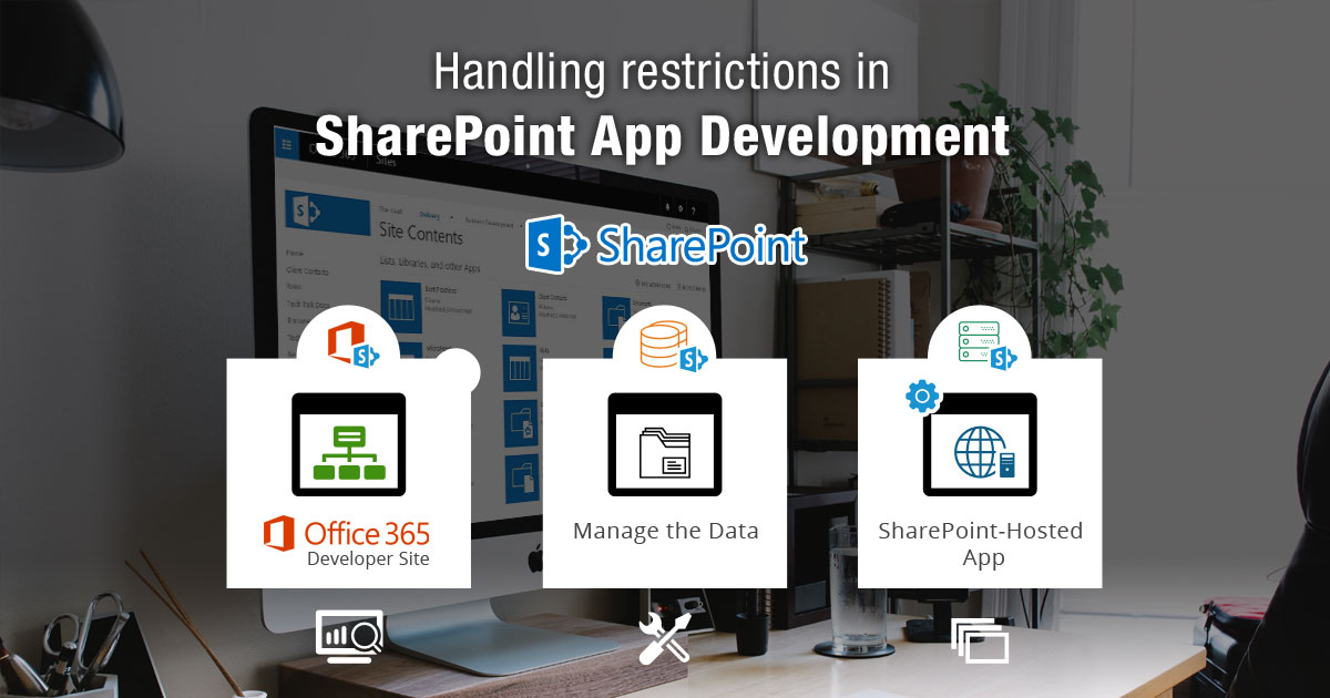 Handling Restrictions in SharePoint App Development