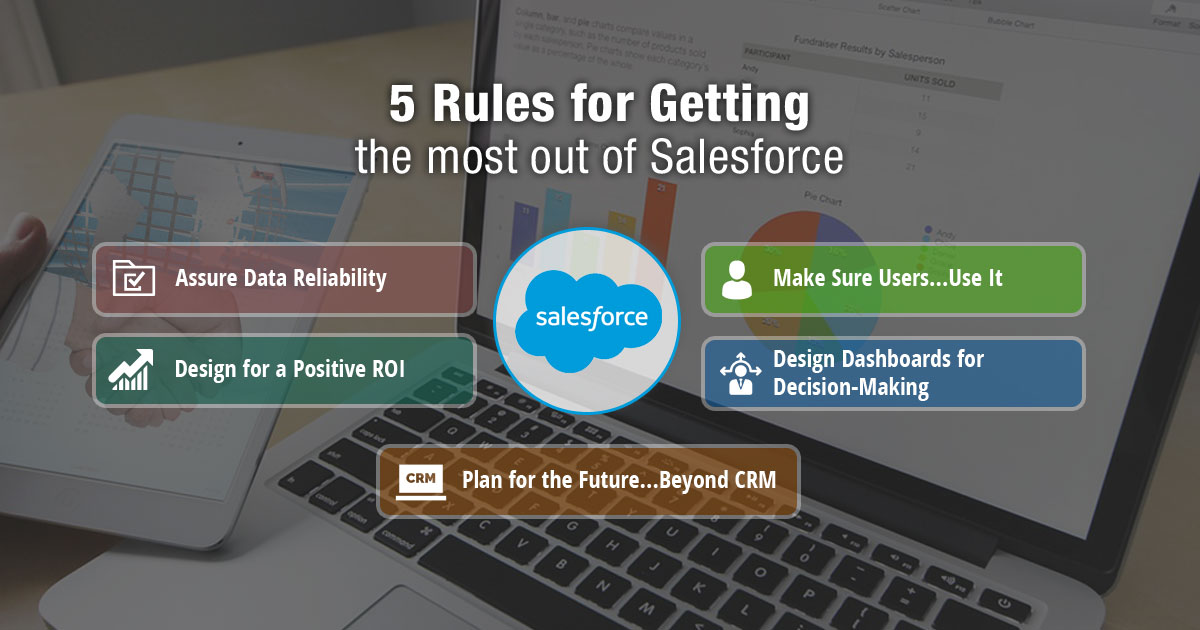 5 Rules for Getting the Most Out of Salesforce