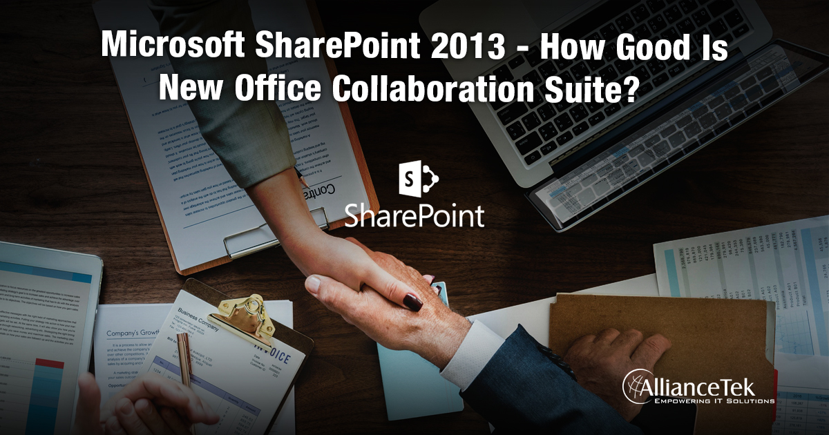 Microsoft SharePoint 2013 - How Good Is New Office Collaboration Suite?