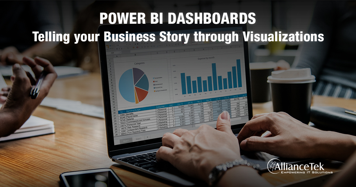 Power BI Dashboards – Telling your Business Story through Visualizations
